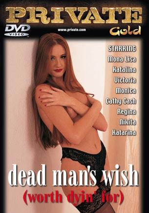Dead Mans Wish (Worth Dyin' for)