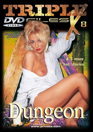 Triple X Files 08, The Dungeon